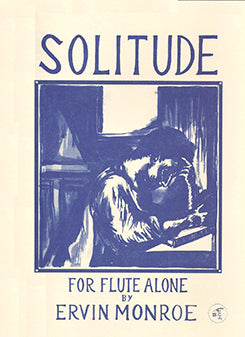MONROE: Solitude for Flute Alone
