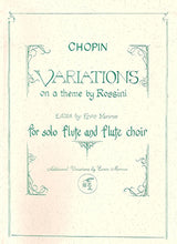 Load image into Gallery viewer, CHOPIN: Variations on a Theme by Rossini