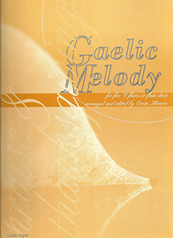 Gaelic Melody: Praise and Thanksgiving