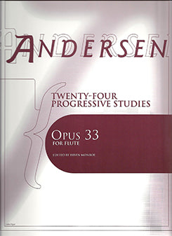 ANDERSEN: Twenty-Four Studies Opus 33