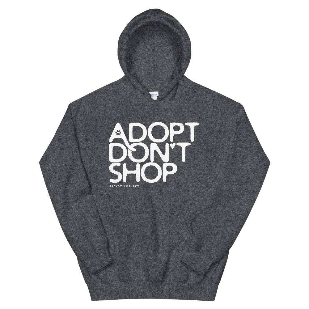 Hoodie: ADOPT DON'T SHOP