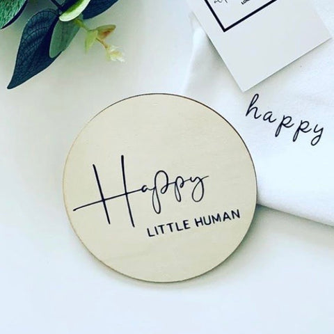 Happy Little Human Wooden Disc