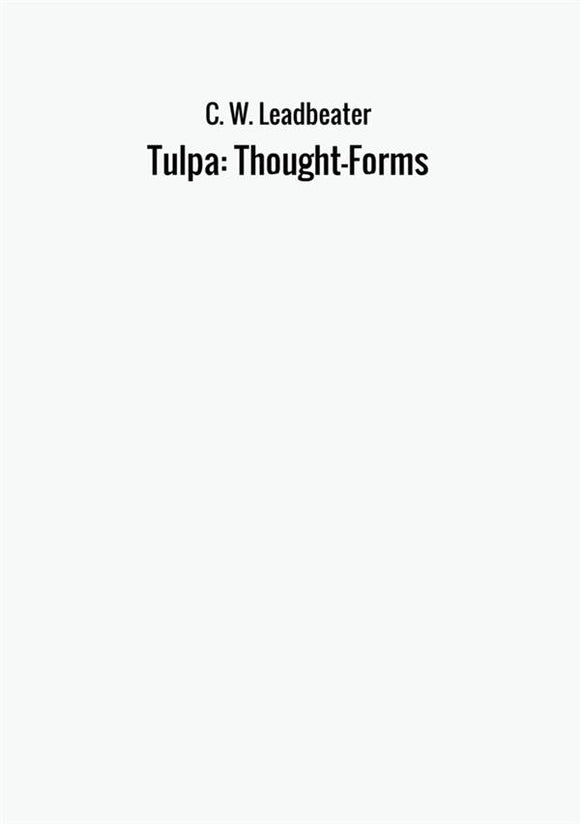 Tulpa: Thought-Forms