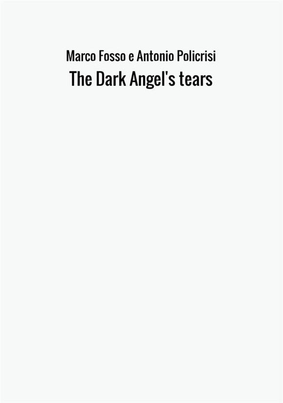 The Dark Angel's tears