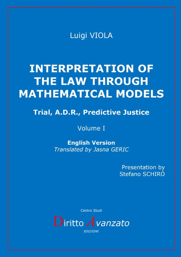 INTERPRETATION OF THE LAW THROUGH MATHEMATICAL MODELS