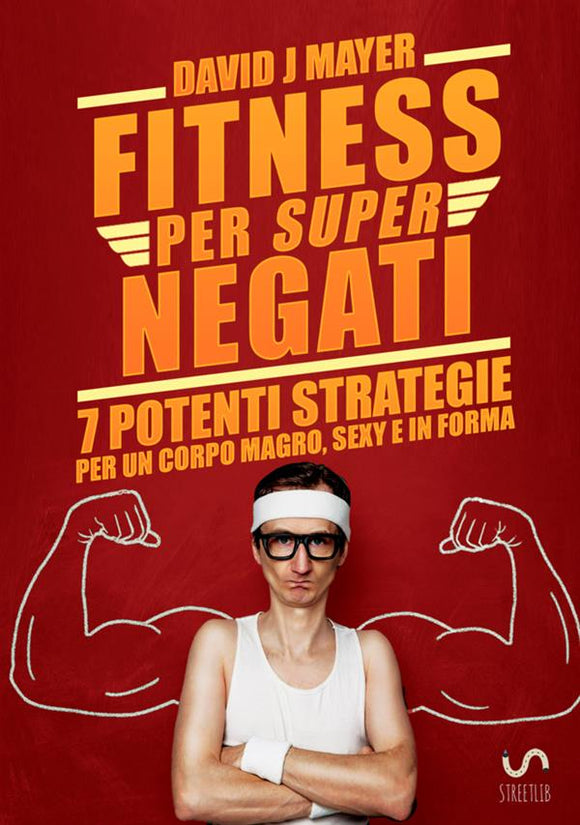 Fitness per Super Negati