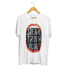 Load image into Gallery viewer, Speak Truth To Power Tee