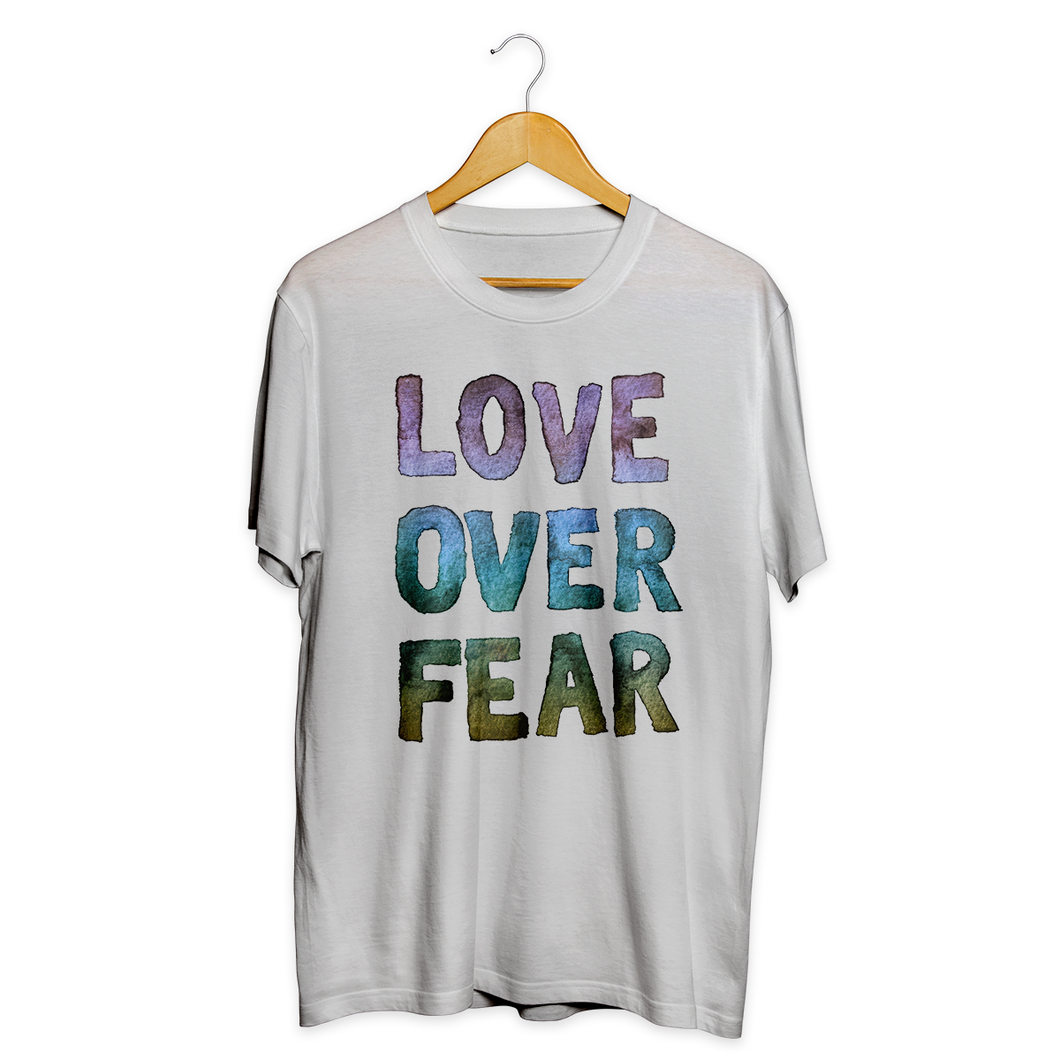 Love Over Fear Tee