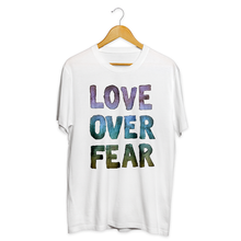 Load image into Gallery viewer, Love Over Fear Tee