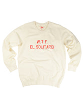 Load image into Gallery viewer, El Solitario WTF Ecru Sweatshirt. Front