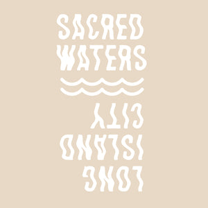We-Are-Familia + Sacred Waters