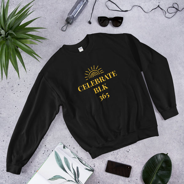 """Celebrate Black History All Year"" Unisex Sweater"