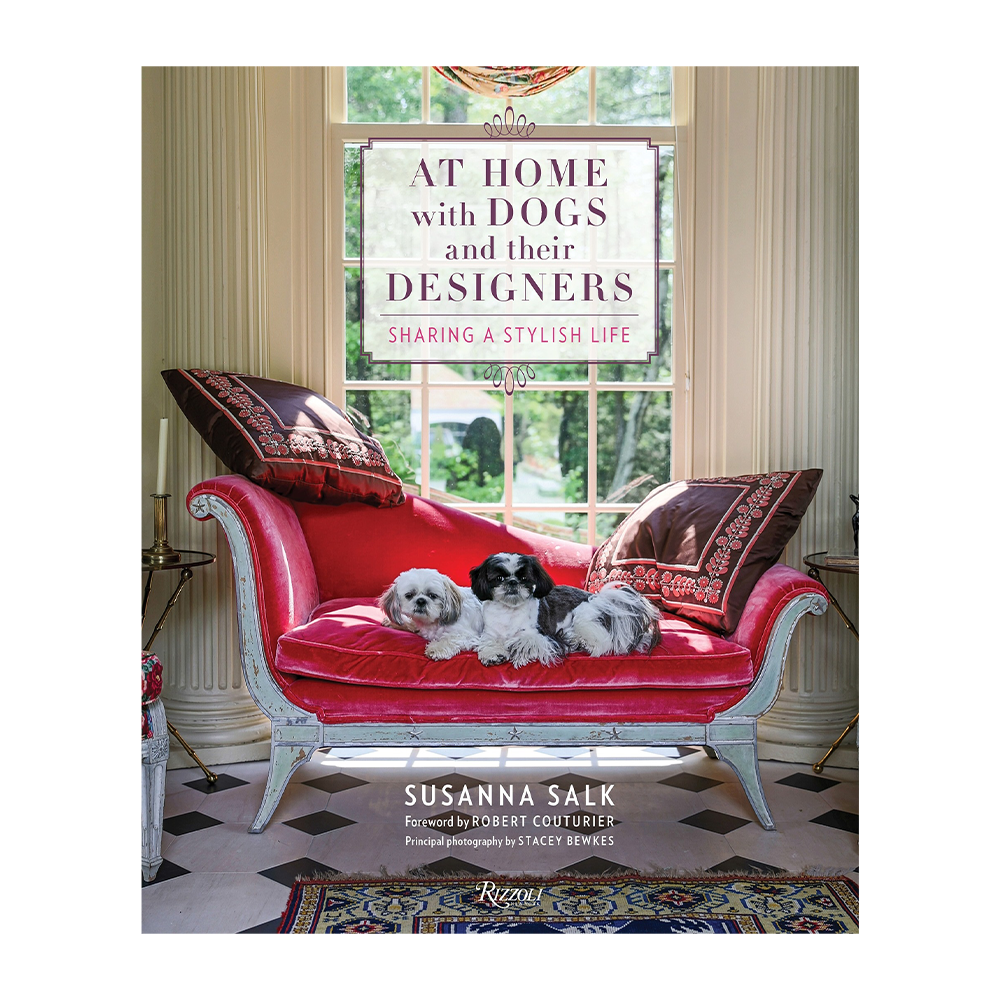 At Home With Dogs & Their Designers: Sharing a Stylish Life
