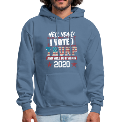 Hell Yeah I Voted Trump Hoodie - denim blue