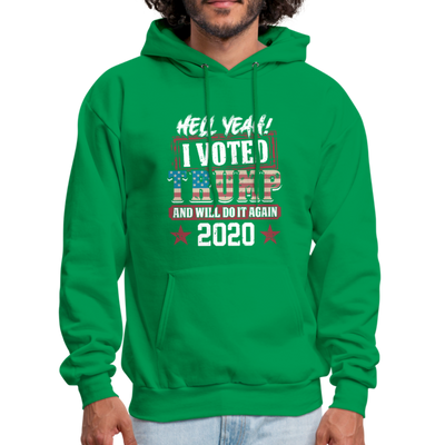 Hell Yeah I Voted Trump Hoodie - kelly green