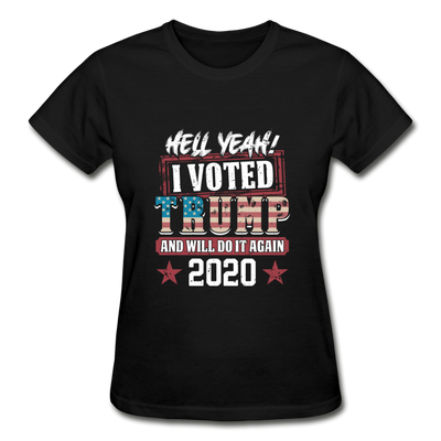 Hell Yeah I Voted Trump Women's T-Shirt - black