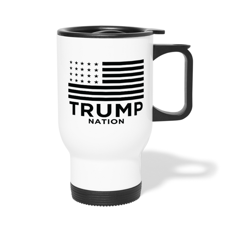 Trump Nation Travel Mug - white