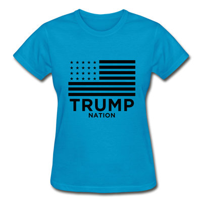 Trump Nation Women's T-Shirt - turquoise