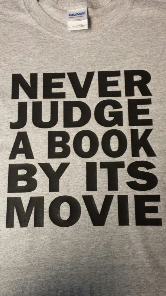 Never Judge A Book By Its Movie