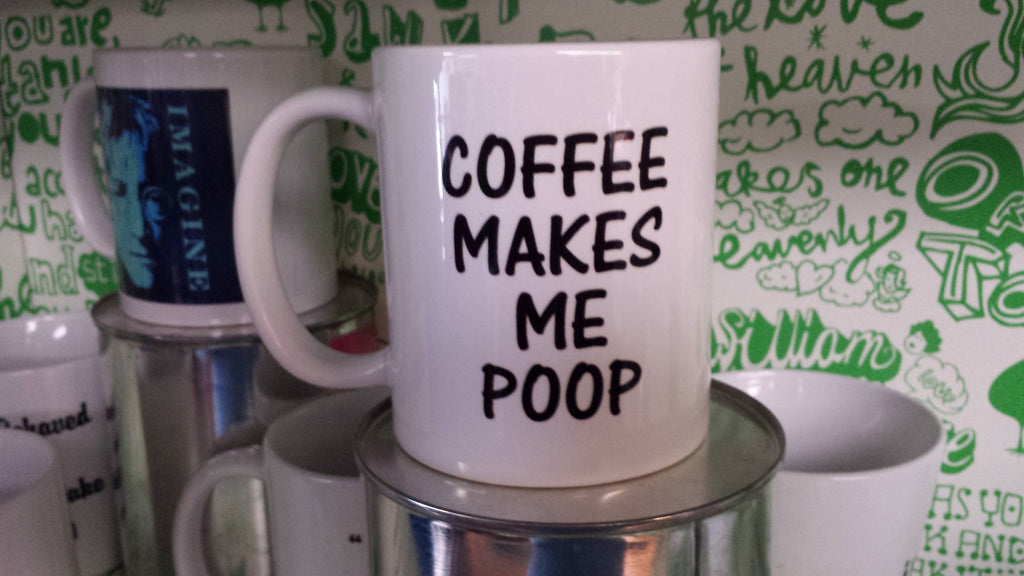 Coffee Makes Me Poop Mug funny