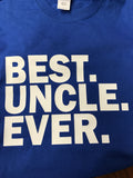 BEST. UNCLE. EVER. T-Shirt