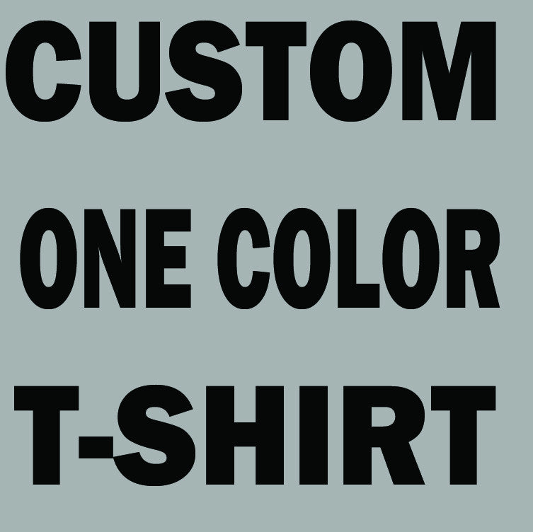 Custom t-shirt!  Your own design on the t-shirt