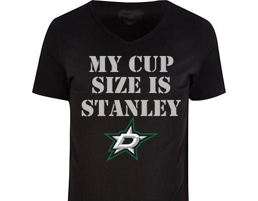My Cup Size is Stanley Dallas Stars t-shirt
