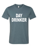 Day Drinker T-Shirt