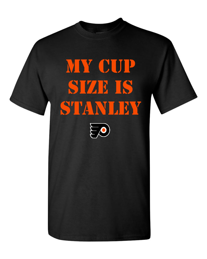 My Cup Size is Stanley Philadelphia Flyers  t-shirt