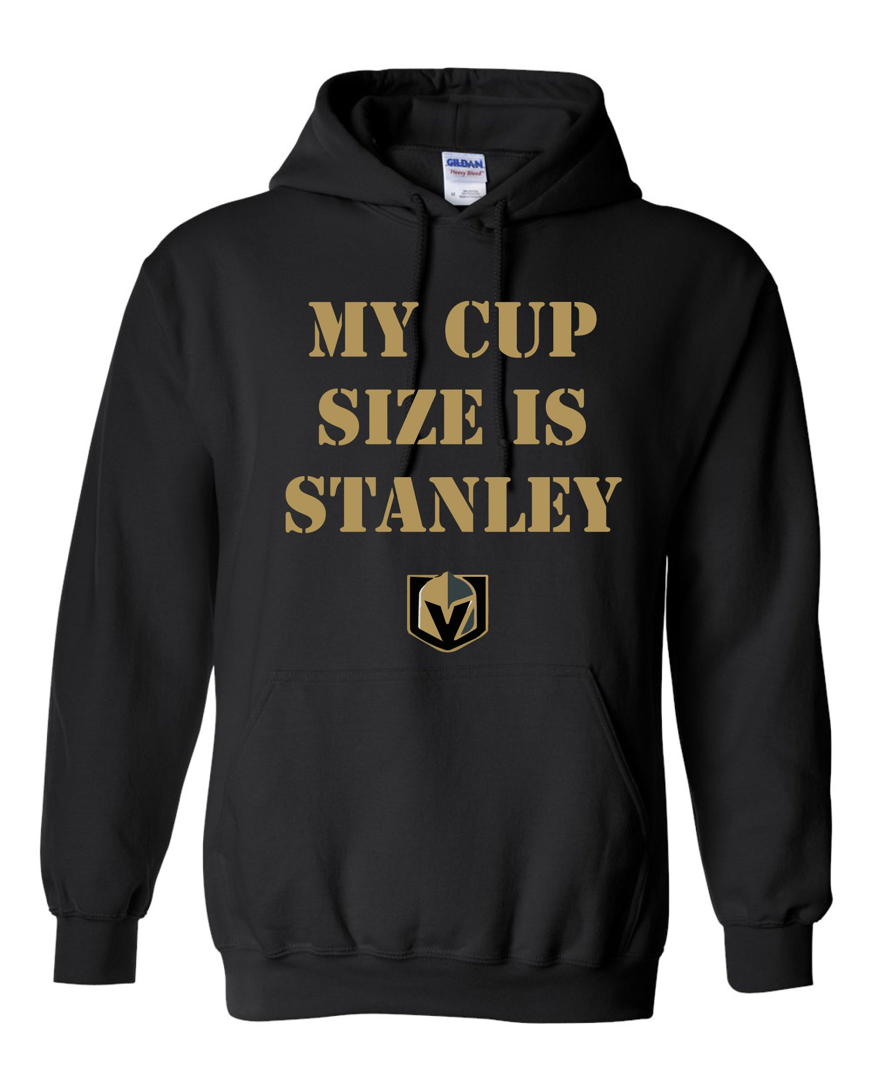 My Cup Size is Stanley - Las Vegas Golden Knights