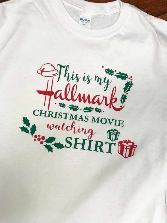 Hallmark Christmas Movie Watching T-Shirt or Sweatshirt