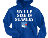 My Cup Size is Stanley - New York Rangers Hoodie