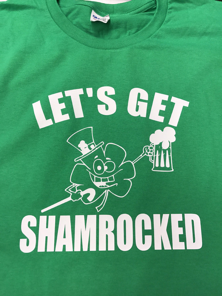 Let's Get Shamrocked T-Shirt
