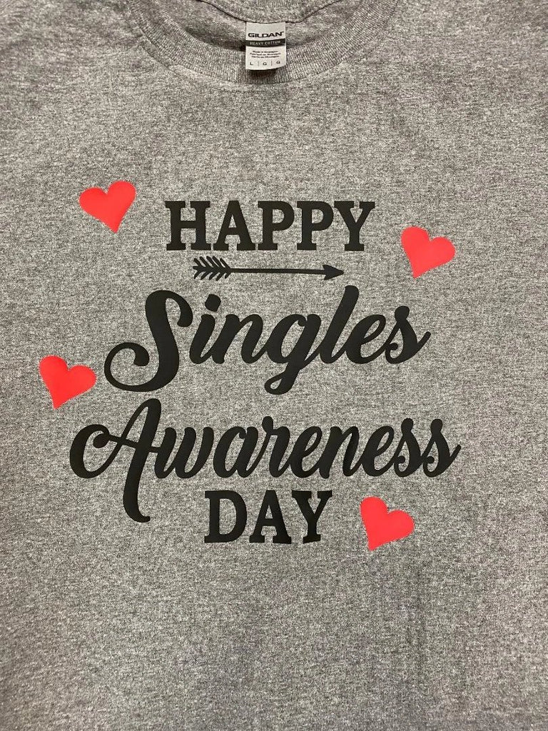 Happy Singles Awareness Day T-Shirt