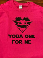 Yoda One For Me T-Shirt