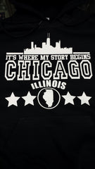 Chicago Where My Story Begins Illinois Hoodie