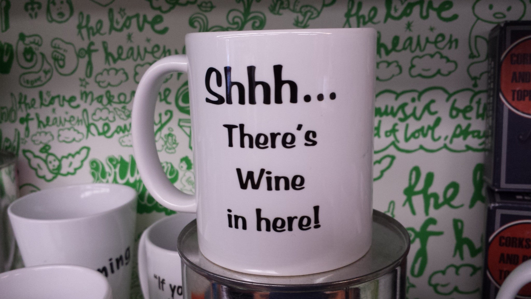 Shhh...there's wine in here! coffee mug