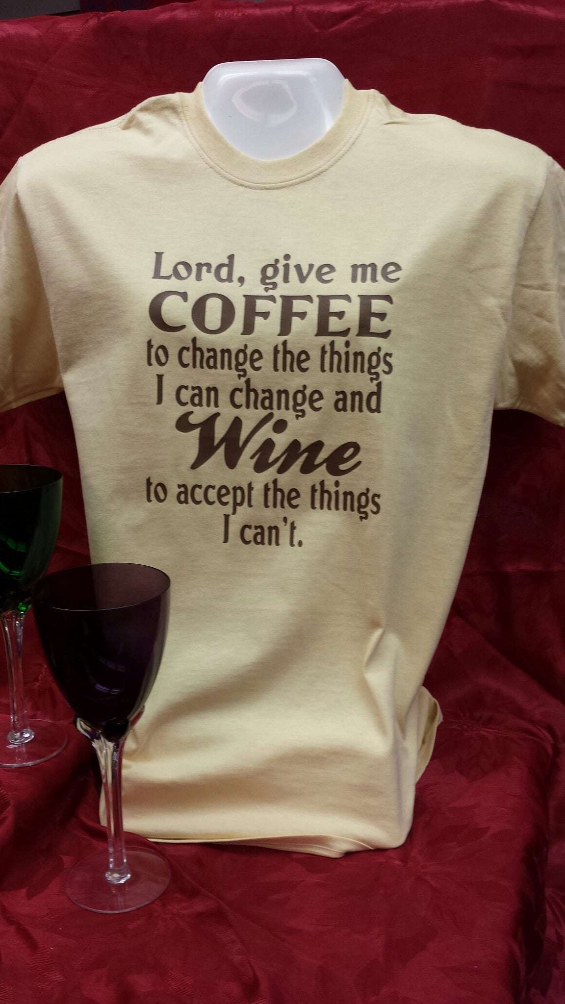 Lord, Give me Coffee and Wine funny to-shirt