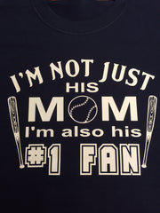 Baseball Mom #1 Fan T-Shirt