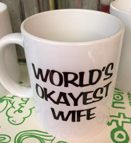 World's Okayest Wife coffee mug