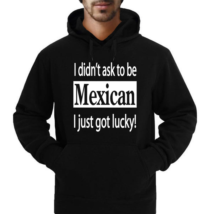 """I Didn't Ask To Be Mexican..."" Hoodies"