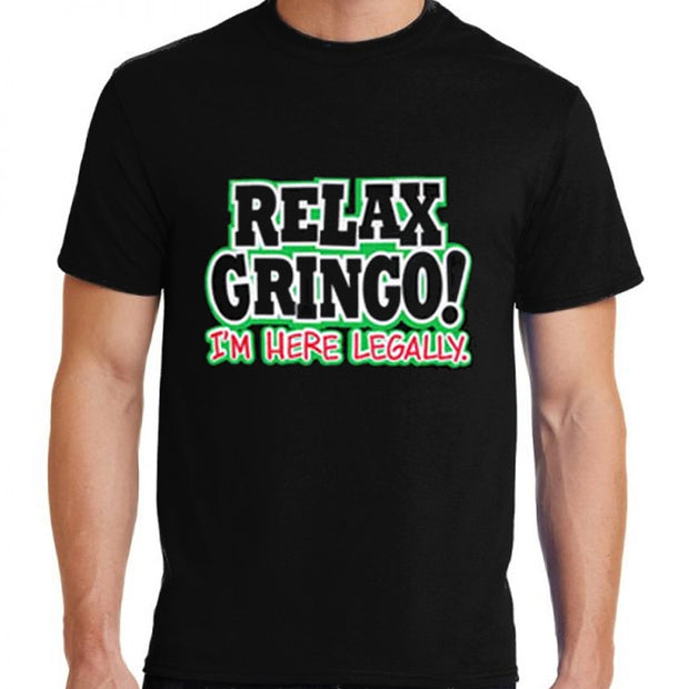 """Relax Gringo! I'm Here Legally"" Unisex Cotton T-Shirt by Bronze-Baboon wholesale"