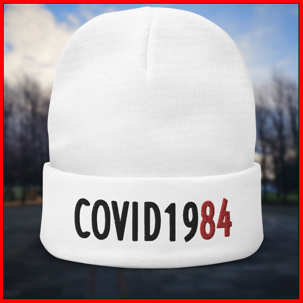 COVID-1984 Embroidered Beanie