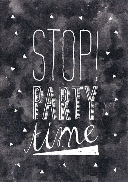 Oh So Pretty Party / Postkaart / Stop! Party Time