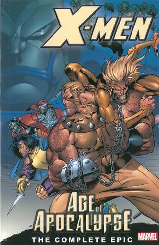 X-MEN COMPLETE AGE OF APOCALYPSE EPIC TP BOOK 01