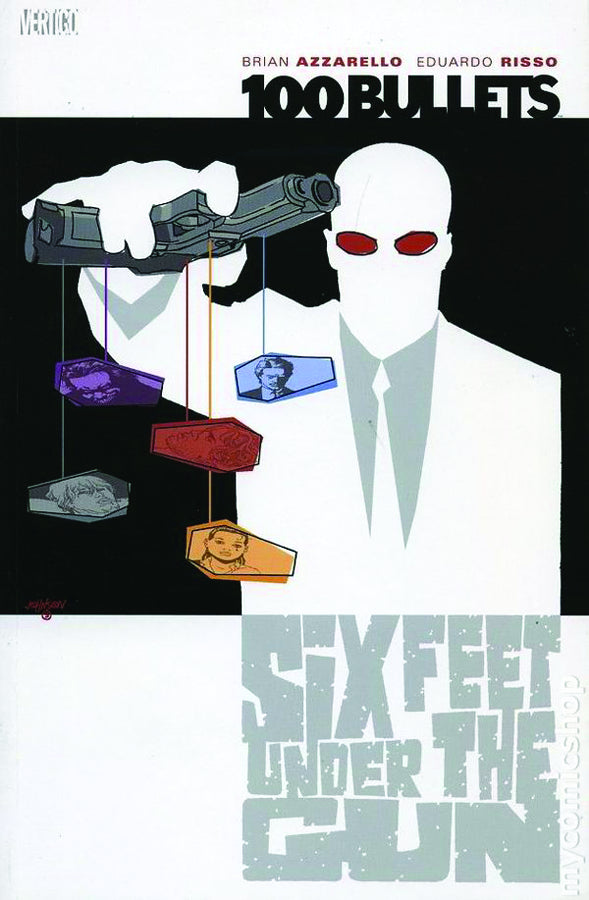 100 BULLETS TP VOL 06 SIX FEET UNDER THE GUN (APR068251)