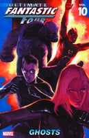ULTIMATE FANTASTIC FOUR TP VOL 10 GHOSTS