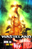 WASTELAND TP BOOK 04 DOG TRIBE (MR)