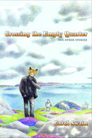 CROSSING EMPTY QUARTER & OTHER STORIES HC (C: 0-1-2)