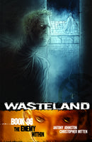 WASTELAND TP VOL 06 ENEMY WITHIN (C: 0-0-1)